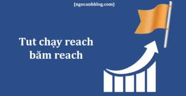 Tut chạy reach facebook