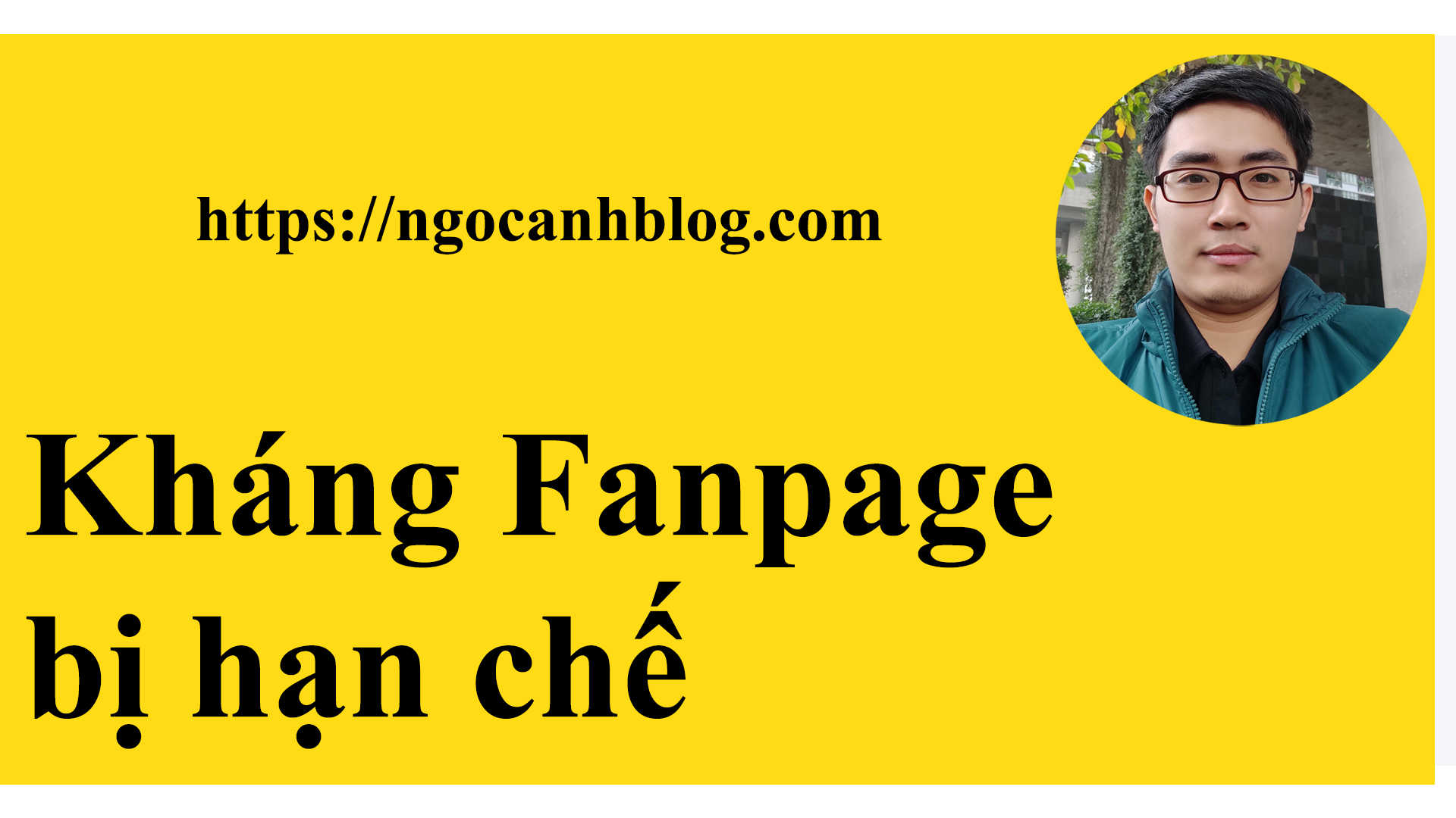 Cách Kháng Fanpage bị hạn chế không thể quảng cáo được